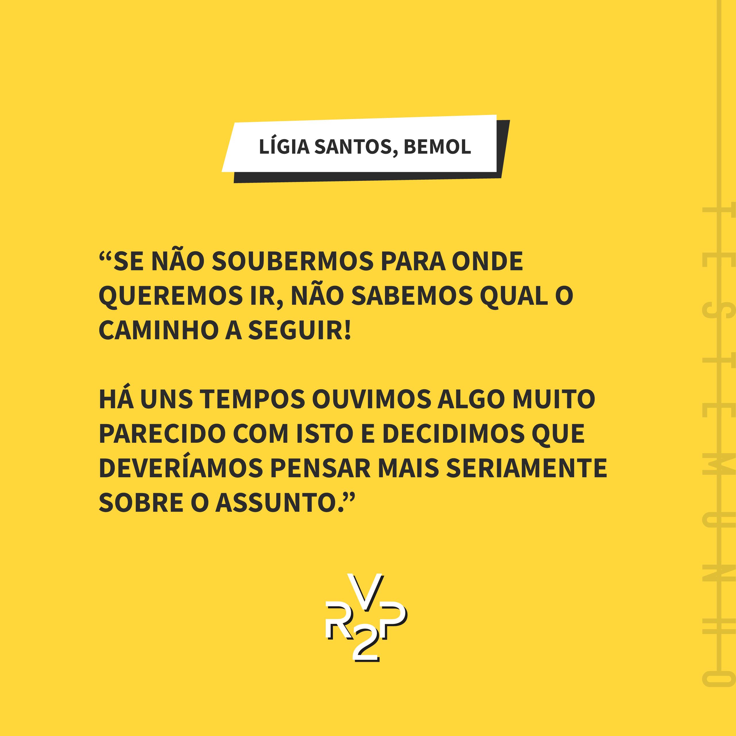 Testemunho Lígia Santos – Bemol