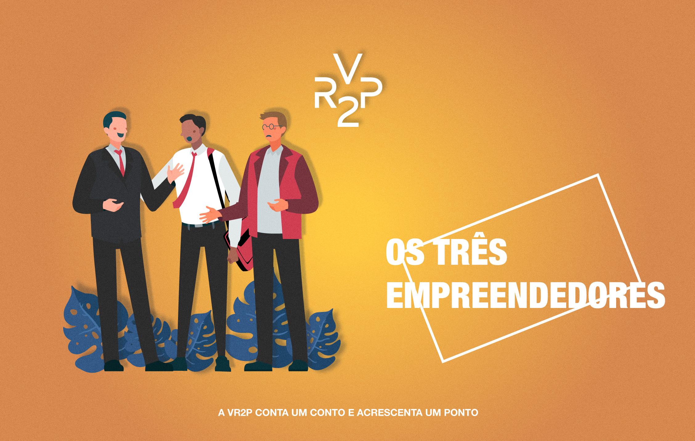 Os Três Empreendedores